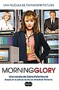 Morning Glory (En Espanol Movie Tie-In) (Morning Glory)