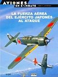 La Fuerza Aerea del Ejercito Japones Al Ataque
