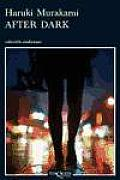 Coleccion Andanzas #670: After Dark