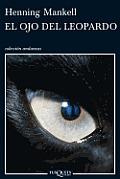 Coleccion Andanzas #717: El Ojo del Leopardo = The Eye of the Leopard