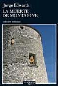 Coleccion Andanzas #753: La Muerte de Montaigne