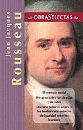 Jean Jacques Rousseau (Obras Selectas Series)