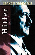 Hitler 6TH Edition Grandes Biografias