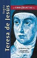 Santa Teresa de Jesus (Obras Selectas Series)