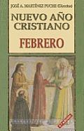Nuevo Ano Cristiano: Febrero (Coleccion Nuevo Ano Cristiano)