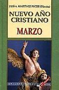 Nuevo Ano Cristiano: Marzo (Coleccion Nuevo Ano Cristiano)