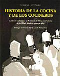 Historia de La Cocina y Los Cocineros