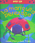 La Mariquita Perezosa