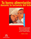 Tu Buena Alimentacion Durante La Lactancia del Bebe