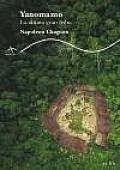Yanonamo, La Ultima Tribu