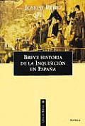 Breve Historia de La Inquisicion En Espana