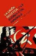 La Union Sovietica y La Guerra Civil Espanola