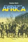 La Guerra Que Vino de Africa