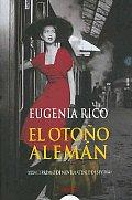 El Otono Aleman/ the German Autum