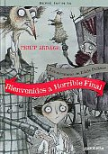 Bienvenidos a Horrible final / Awful End
