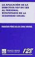 La aplicaciâon de la directiva 93104 CEE al personal estatuario de la seguridad social
