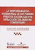 La responsabilidad patrimonial de los poderes pâublicos nacionales por infracciâon del derecho comunitario