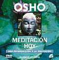 Meditación hoy / Meditation Today