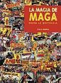 La magia de Maga desde la nostalgia
