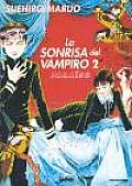 La sonrisa del vampiro 2/ The Smile of the Vampire 2