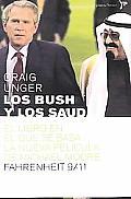 Los Bush y Los Saud: La Relacion Secreta