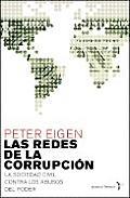 Las Redes de La Corrupcisn. La Lucha de Transparency International, Un Movimiento Mundial