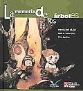 La Memoria De Los Arboles