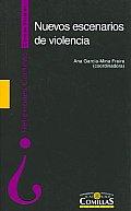 Nuevos Escenarios De Violencia/ New Scenes of Violence