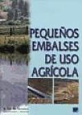Pequenos Embalses de USO Agricola