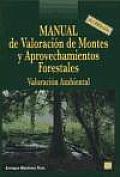 Manual de Valoracion de Montes y Aprovechamientos Forestales Valoracion Ambiental