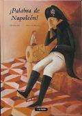 Palabra De Napoleon! / Word of Napoleon!