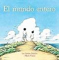 El Mundo Entero: All the World