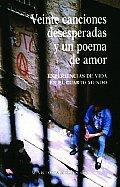 Veinte Canciones Desesperadas Y Un Poema De Amor/ Twenty Desperate Songs and a Love Poem