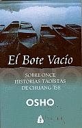 El Bote Vacio: Sobre Once Historias Taoistas de Chuang Tse.
