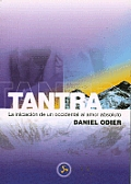 Tantra, La Iniciacion de Un Occidental Al Amor Absoluto