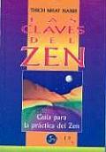 Claves del Zen, Las