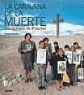 La Caravana de la Muerte: Las Victimas de Pinochet / The Caravan of Death