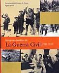 Imâagenes inâeditas de la Guerra Civil, 1936-1939