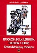 Tecnologia de La Suspension, Direccion y Ruedas