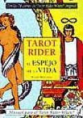 Tarot El Espejo de La Vida: Manual Para El Tarot Rider-Waite