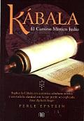 Kabala: El Camino Mistico Judio