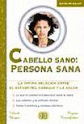 Cabello Sano: Persona Sana