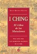 El I-Ching. Libro de Las Mutaciones