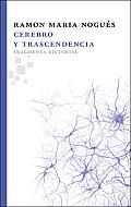Cerebro y Trascendencia (Fragmentos)