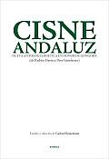 Cisne Andaluz: Nueva Antologia Poetica En Honor de Gongora (de Ruben Dario a Pere Gimferrer) (Poesia Para El Tercer Milenio)