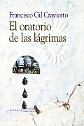 El Oratorio De Las Lagrimas/ the Oratory of Tears