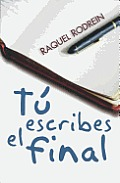 Premio Terciopelo #04: Tu Escribes el Final = You Write the End