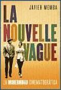 La Nouvelle Vague / the New Wave