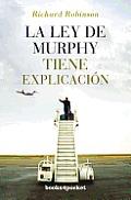 Ley de Murphy Tiene Explicacion, La