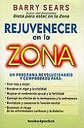 Books4pocket Crecimiento y Salud #260: Rejuvenecer en la Zona = The Anti-Aging Zone